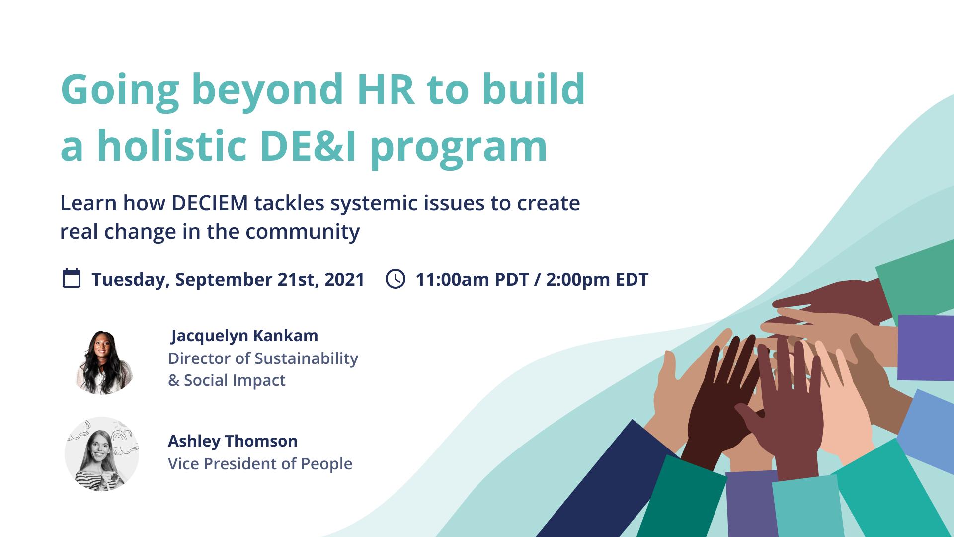 Going beyond HR to build a holistic DE&I program